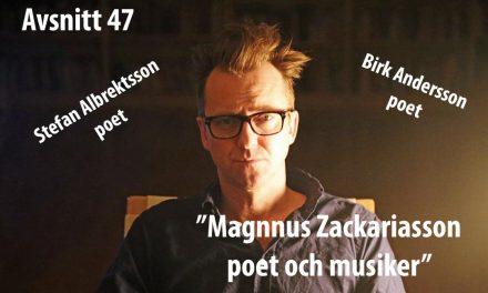 Magnus Zackariasson, poet och musiker – avsnitt 47 i Poetpodden