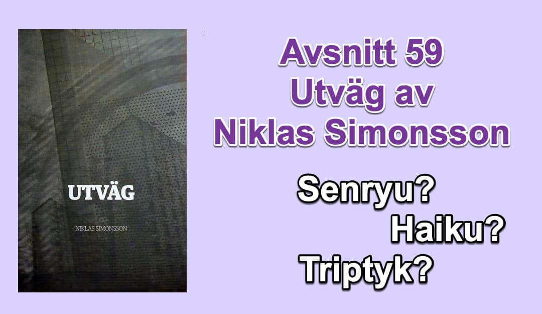 Utväg av Niklas Simonsson – avsnitt 59 i Poetpodden