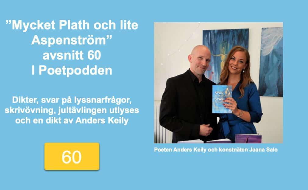 Mycket Plath och lite Aspenström