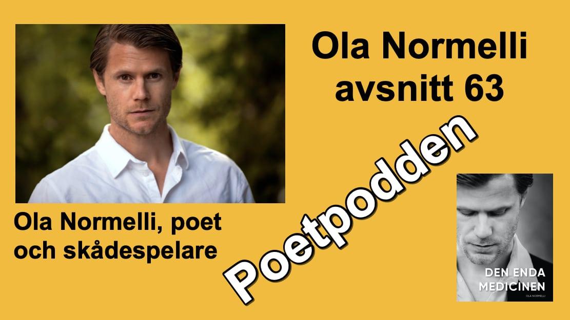 Ola Normelli – avsnitt 63 i Poetpodden