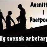 Tidig svensk arbetarpoesi– avsnitt 64 i Poetpodden
