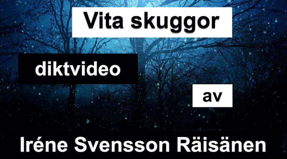 Vita skuggor – Diktvideo