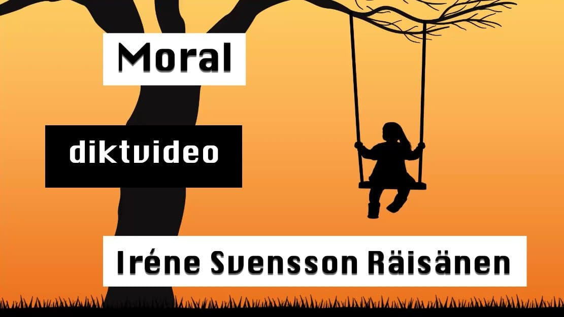 Moral – Diktvideo