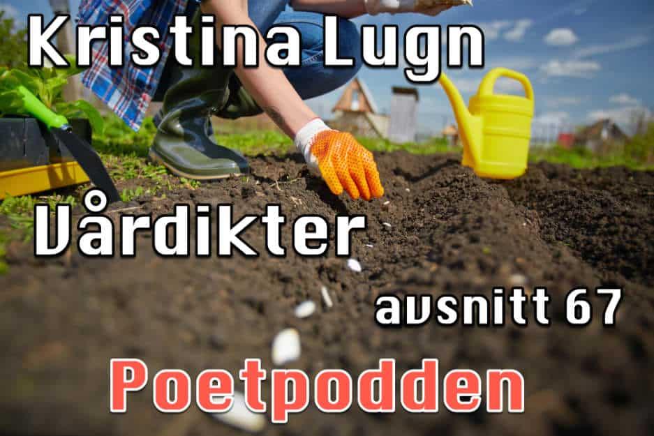 Kristina Lugn och vårdikter