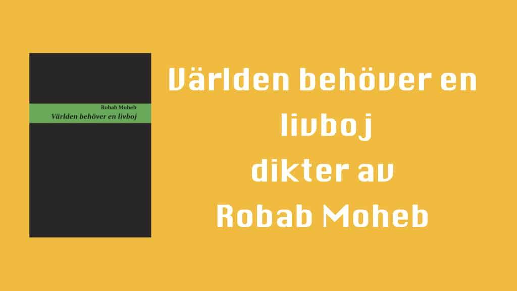 Världen behöver en livboj av Robab Moheb
